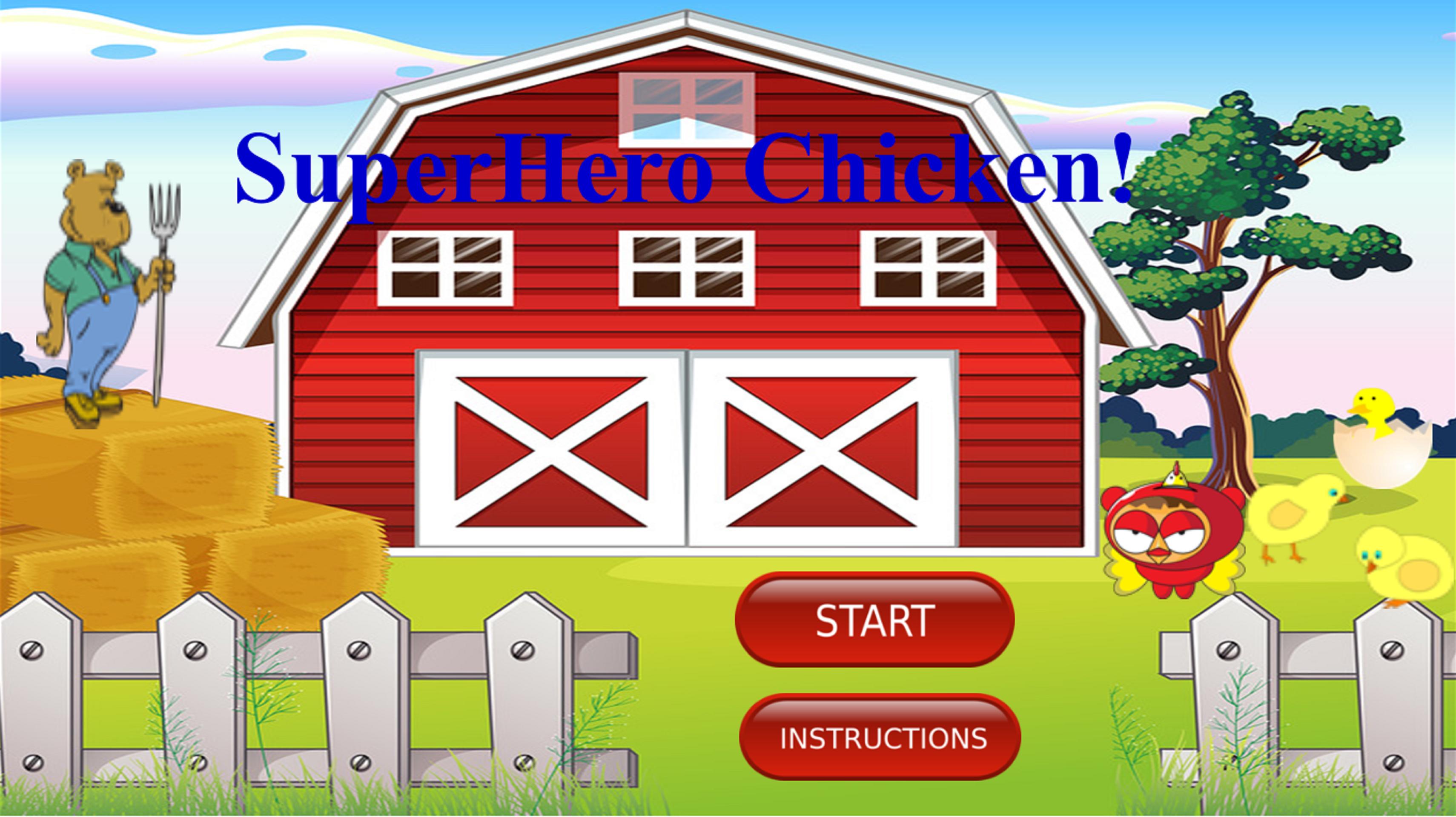 Super Hero Chicken!